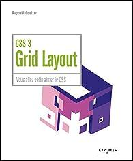 CSS 3 Grid Layout par Raphaël Goetter