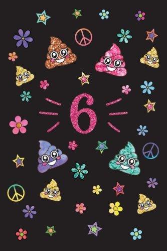 6: Year Old Poop Emoji Happy Birthday Year Journal, Six Emoji Happy Birthday Journal Notebook, Memory Keepers Birthday Emojis Journal for 6th ... Perfect Gift Idea for the Birthday Girl! por Memory Keepers