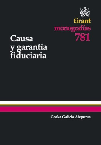 Causa y garantía fiduciaria por Gorka Galicia Aizpurua