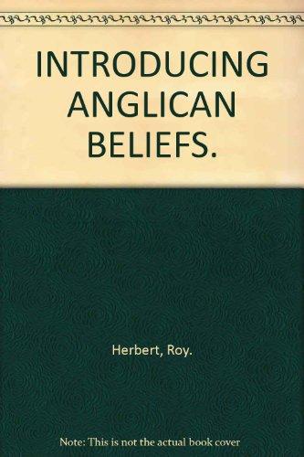 Introducing Anglican Beliefs