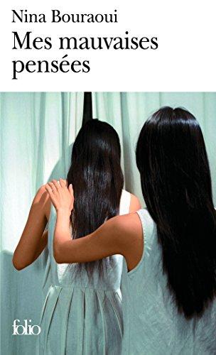 Mes mauvaises pensées (Folio) por Nina Bouraoui