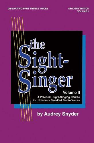 Descargar Libro Alfred 00-SVB00112S The Sight-Singer-Volumen II para Unison-en dos partes Treble Voices - Music Book de Unknown
