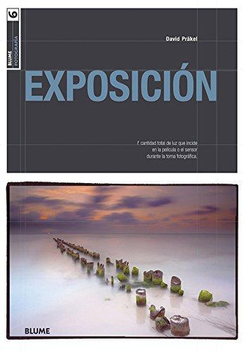 Descargar Libro Blume Fotograf¡a. Exposición (Blume Fotografía) de David Präkel