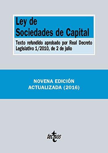 Ley De Sociedades De Capital. Texto Refundido Aprobado Por Real Decreto Legislativo 1/2010 De 2 De Julio (Derecho - Biblioteca De Textos Legales)