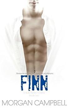 Finn: A Bully Novella (Bully Series Book 2) by [Campbell, Morgan]