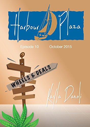 Harbour Plaza: Wheels & Deals Kindle Edition