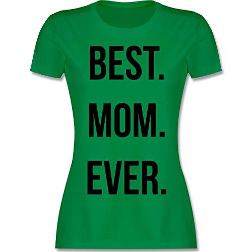 Muttertag Best Mom Ever tailliertes Premium TShirt mit Rundhalsausschnitt  für Damen Grün