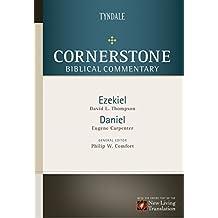 Ezekiel, Daniel (Cornerstone Biblical Commentary Book 9)