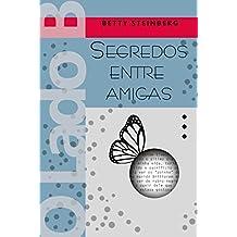 O LADO B - Segredos entre amigas (Portuguese Edition)