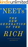 """""""NEETs"""" The new generation of the ric..."""