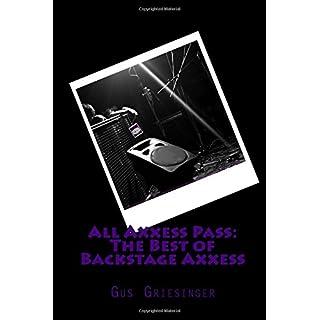 All Axxess Pass: The Best of Backstage Axxess