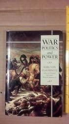 War, Politics and Power by Karl Von Clausewitz (1997-08-02)