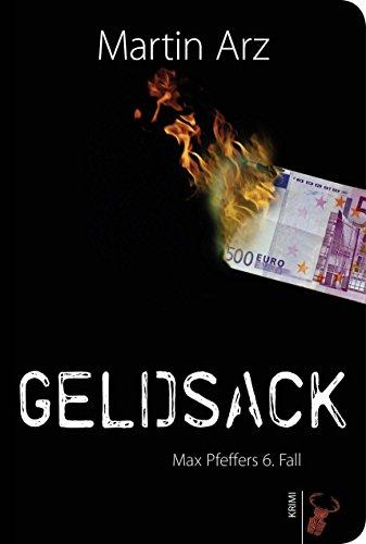 Geldsack: Max Pfeffers 6. Fall