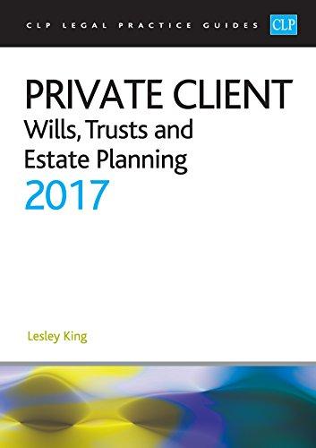 Private Client 2017 (CLP Legal Practice Guides)