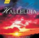 Halleluja - Große geistliche Chöre