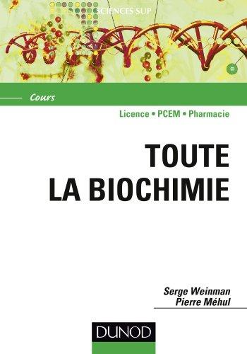 Toute la Biochimie par Serge Weinman