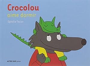 """Afficher """"Crocolou Crocolou aime dormir"""""""