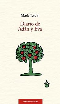 Los diarios de Adán y Eva par Mark Twain