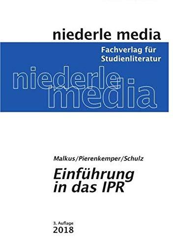 Einführung in das IPR: Internationales Privatrecht - 2019