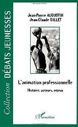 Animation professionnelle : histoire, acteurs enjeux