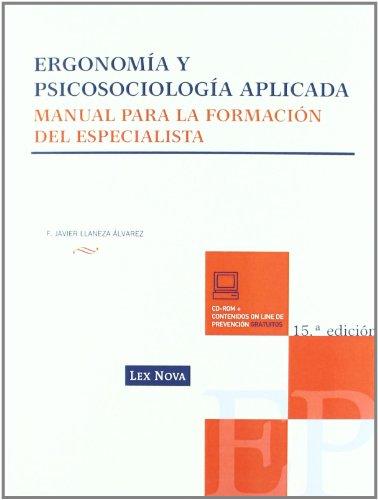 Ergonomía y psicosociología aplicada (Monografía) por Javier Llaneza Álvarez