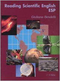 Reading scientific English. Letture scientifiche in lingua inglese