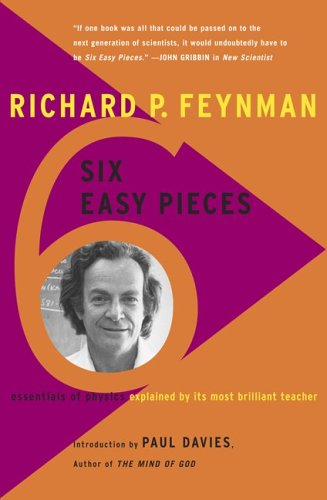 Six Easy Pieces: Essentials of Physics Explained by Its Most Brilliant Teacher (Helix Book)