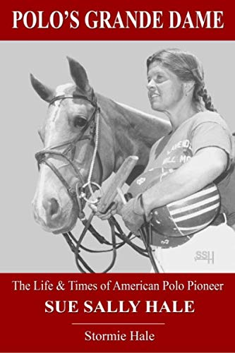 American Of Sally Hale Pioneer Sue DameThe Polo's And Times Life Grande Polo wkXPN8n0OZ