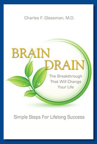 Brain Drain - The Breakthrough That Will Change Your Life (English Edition)