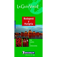 Michelin Green Guide To Budapest y Hongria (Michelin Green Guide Budapest y Hongria)