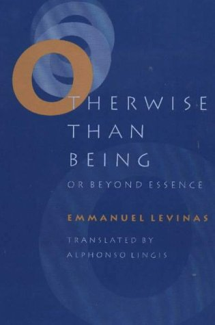 Otherwise Than Being, or, Beyond Essence