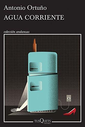 Agua corriente por Antonio Ortuño