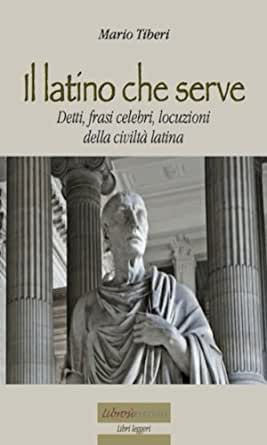 Il Latino Che Serve Libri Leggeri Vol 12 Ebook Tiberi Mario