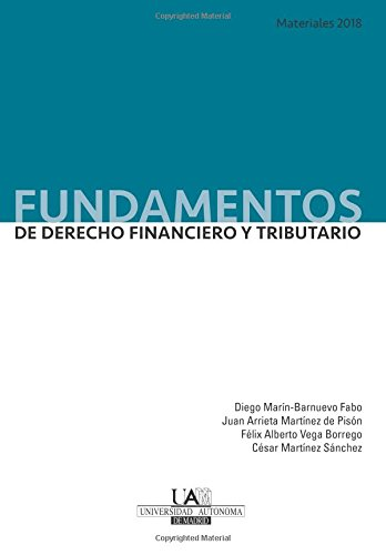 Fundamentos de Derecho Financiero y Tributario. Materiales 2018