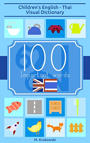 100 Important Words: Childrens English - Thai Visual Dictionary ...