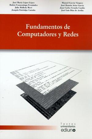 Fundamentos de Computadores y Redes (Textos Universitarios)