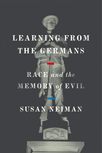Learning from the Germans: Race and the Memory of Evil (English Edition) -