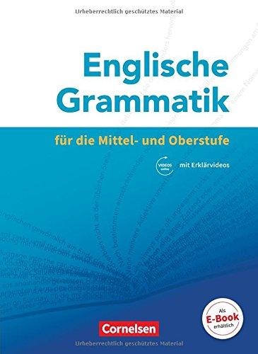 Englische Grammatik für die Mittel- und Oberstufe: Grammatik: Mit Erklärvideos online