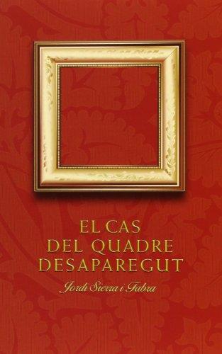 El cas del quadre desaparegut (La Galera jove) por Jordi Sierra i Fabra