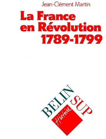 La France en révolution, 1789-1799