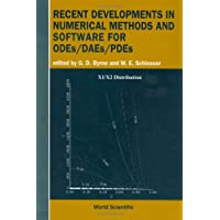 Recent Developments In Numerical Methods And Software For Odes/daes/pdes