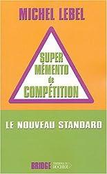 Le super mémento de compétition : Le nouveau standard compétition