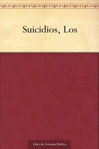 Suicidios, Los