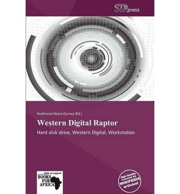[{ Western Digital Raptor By Maria Quincy, Ferdinand ( Author ) Aug - 14- 2013 ( Paperback ) } ] -