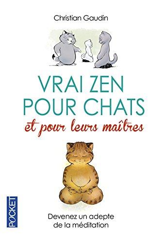 Vrai zen pour les chats