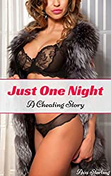 Just One Night: A Cheating Story (English Edition)