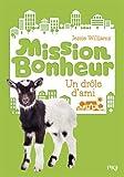Telecharger Livres Mission bonheur tome 03 Un drole d ami 3 (PDF,EPUB,MOBI) gratuits en Francaise
