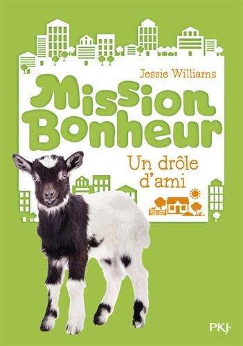 Mission bonheur (3) : Un drôle d'ami