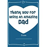 Thank You For Being An Amazing DAD! Love Journal Fill In Book: What I Love About Dad