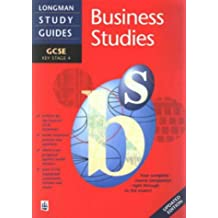 Longman GCSE Study Guide: Business Studies updated edition (LONGMAN GCSE STUDY GUIDES)
